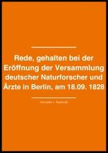 Rede, gehalten bei der Eröffnung der Versammlung deutscher  Naturforscher und Ärzte in Berlin, am 18. September 1828 - Ekönyv - Humboldt Von Alexander