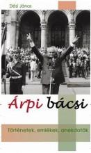 ÁRPI BÁCSI - Ekönyv - DÉSI JÁNOS