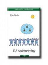 137 SZÁMREJTVÉNY - MATEMATIKA ISKOLÁSOKNAK - - Ekönyv - RÓKA SÁNDOR