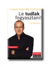 LE TUDLAK FOGYASZTANI! - CD- VEL - HANGOS TERÁPIA - - Ekönyv - MCKENNA, PAUL