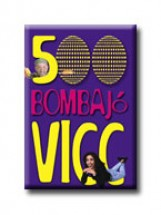 500 BOMBAJÓ VICC - Ekönyv - KUK KÖNYV- ÉS LAPKIADÓ