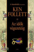 AZ IDŐK VÉGEZETÉIG (Talentum) - Ekönyv - FOLLETT, KEN