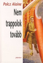 NEM TRAPPOLOK TOVÁBB - Ekönyv - POLCZ ALAINE