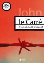 A KÉM, AKI BEJÖTT A HIDEGRŐL - Ekönyv - CARRÉ, JOHN LE
