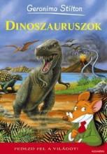 DINOSZAURUSZOK - FEDEZD FEL A VILÁGOT! - Ekönyv - STILTON, GERONIMO