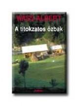 A TITOKZATOS ŐZBAK - FŰZÖTT - - Ekönyv - WASS ALBERT