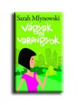 VÁGYAK ÉS VARANGYOK - Ekönyv - MLYNOWSKI,SARAH