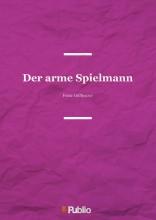 Der arme Spielmann - Ekönyv - Franz Grillparzer