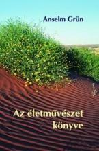 AZ ÉLETMŰVÉSZET KÖNYVE - Ekönyv - GRÜN, ANSELM