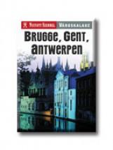 BRUGGE, GENT, ANTWERPEN - NYITOTT SZEMMEL VÁROSKALAUZ - - Ekönyv - KOSSUTH KIADÓ ZRT.