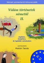 VIDÁM TÖRTÉNETEK NÉMETÜL 2. - Ekönyv - MAKLÁRI TAMÁS