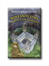 MONYÁKOS TUBA A LIDÉRC ÁRVÁK FÉSZKÉBEN - Ekönyv - BÖSZÖRMÉNYI GYULA