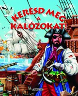Keresd meg a kalózokat! - Keresd meg! - Ekönyv - NAPRAFORGÓ KÖNYVKIADÓ