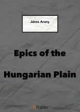 EPICS OF THE HUNGARIAN PLAIN - Ekönyv - JÁNOS ARANY