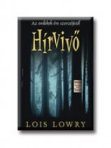 HÍRVIVŐ - Ekönyv - LOWRY, LOIS