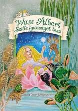 SZILLE IGAZSÁGOT TESZ - Ebook - WASS ALBERT