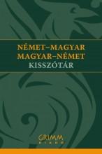 NÉMET-MAGYAR, MAGYAR-NÉMET KISSZÓTÁR (GRIMM) - Ebook - GRIMM KÖNYVKIADÓ KFT.