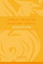 ANGOL-MAGYAR, MAGYAR-ANGOL KISSZÓTÁR - Ekönyv - GRIMM KÖNYVKIADÓ KFT.