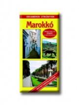 MAROKKÓ - DEKAMERON ÚTIKÖNYVEK - Ekönyv - IFJ. ZSIGA GYÖRGY