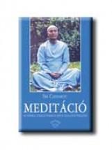 MEDITÁCIÓ - AZ EMBER TÖKÉLETESSÉGE ISTEN ELÉGEDETTSÉGÉRE - - Ekönyv - CHINMOY, SRI