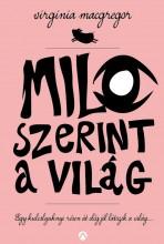 MILO SZERINT A VILÁG - Ekönyv - MACGREGOR, VIRGINIA