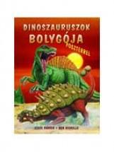 DINOSZAURUSZOK BOLYGÓJA - POSZTERREL - - Ekönyv - PARKER,  STEVE - NICHOLLS, BOB