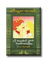 MAGYAR NÉPMESÉK - A MINDENT JÁRÓ MALMOCSKA ÉS MÁS MESÉK - Ekönyv - ALEXANDRA KIADÓ