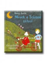 MESÉK A TEJÚTON TÚLRÓL - Ekönyv - BERG JUDIT