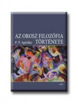 AZ OROSZ FILOZÓFIA TÖRTÉNETE - Ekönyv - APRISKO,P.P.