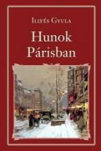 HUNOK PÁRISBAN - NEMZETI KÖNYVTÁR 48. - Ekönyv - ILLYÉS GYULA
