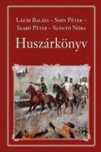 HUSZÁRKÖNYV - NEMZETI KÖNYVTÁR 46. - Ekönyv - LÁZÁR BALÁZS - SOÓS PÉTER - SZABÓ PÉTER