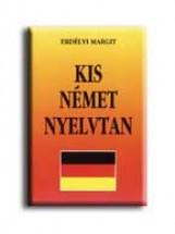 KIS NÉMET NYELVTAN - Ekönyv - ERDÉLYI MARGIT