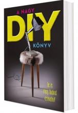 A nagy DIY könyv  - Ebook -