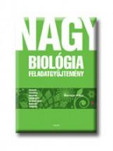 NAGY BIOLÓGIA FELADATGYŰJTEMÉNY - Ekönyv - SZERÉNYI GÁBOR