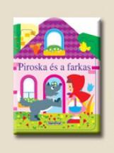 Piroska és a farkas - Ablakos házikók - Ekönyv - NAPRAFORGÓ KÖNYVKIADÓ