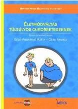 ÉLETMÓDVÁLTÁS TÚLSÚLYOS CUKORBETEGEKNEK + CD - Ekönyv - GÉZSI ANDRÁSNÉ, GÉZSI ANDRÁS