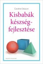 KISBABÁK KÉSZSÉGFEJLESZTÉSE - Ekönyv - DEACON, CAROLINE