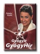 GYÓGYIR A GYÓGYHIR - Ekönyv - PATAKY ENIKŐ