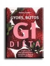GYORS, BIZTOS GI DIÉTA - Ekönyv - FOSTER, HELEN