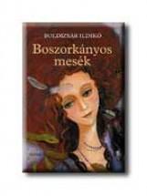 BOSZORKÁNYOS MESÉK - Ekönyv - BOLDIZSÁR ILDIKÓ