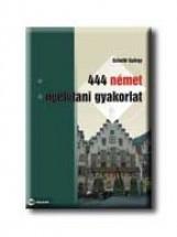 444 NÉMET NYELVTANI GYAKORLAT - Ekönyv - SCHEIBL GYÖRGY