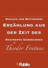 Schach von Wuthenow  Erzählung aus der Zeit des Regiments Gensdarmes  - Ekönyv - Theodor Fontane