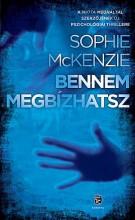 BENNEM MEGBÍZHATSZ - Ebook - MCKENZIE, SOPHIE