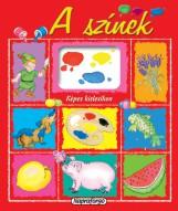 Képes kislexikon - A színek - Ekönyv - NAPRAFORGÓ KÖNYVKIADÓ