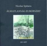 ÁLMATLANSÁG EURÓPÁÉRT - Ebook - SPATARU, NICOLAE