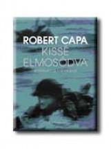 KISSÉ ELMOSÓDVA - EMLÉKEIM A HÁBORÚBÓL - - Ekönyv - CAPA, ROBERT