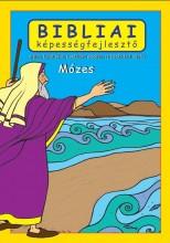 BIBLIAI KÉPESSÉGFEJLESZTŐ - MÓZES - Ebook - SCUR KATALIN