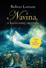 NAVINA, A KARÁCSONY ANGYALA - Ekönyv - LAWSON, ROBERT