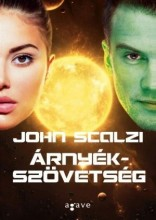 ÁRNYÉKSZÖVETSÉG - Ekönyv - SCALZI, JOHN