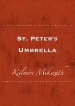 St. Peter's Umbrella - Ekönyv - Kálmán Mikszáth